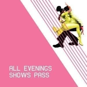 All Evening Pass (Shows Only)